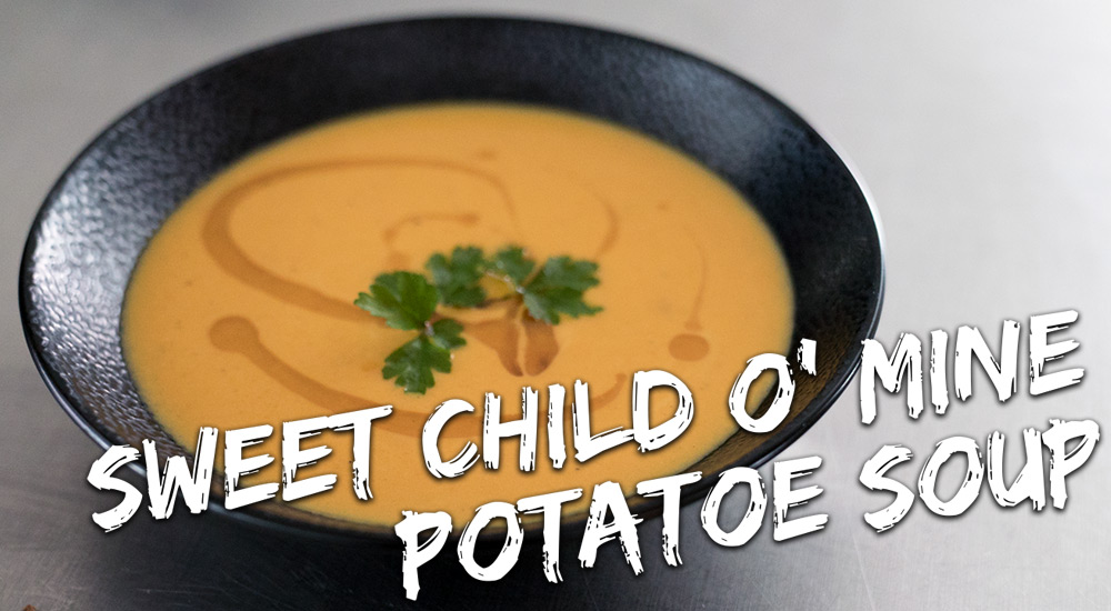 Sweet Child O' Mine Potatoe Soup