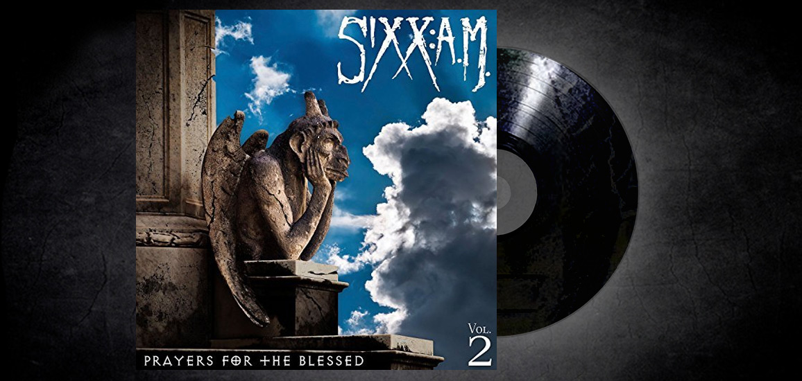 Sixx: A.M. – Prayers for the Blessed Volume 2