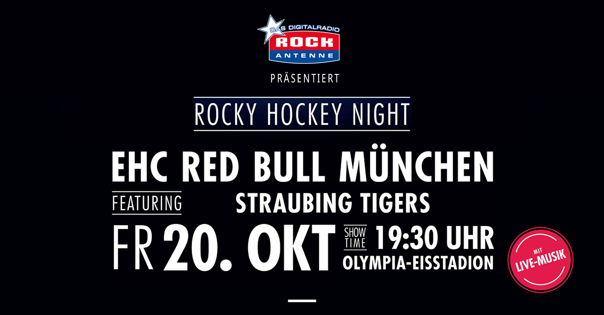 20.10.2017: Die Rocky Hockey Night - EHC Red Bull München vs. Straubing Tigers