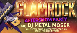 "30.09.: Glamrock Aftershowparty mit DJ Thomas ""Metal"" Moser!"