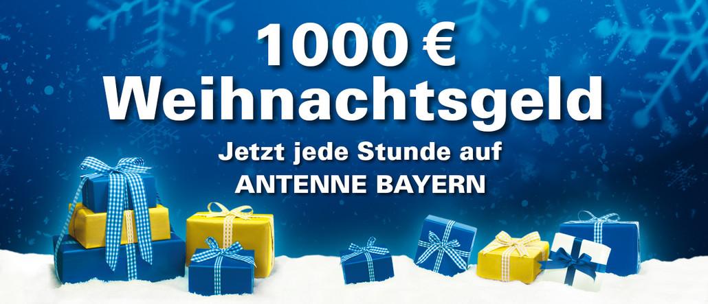 teilnahmebedingungen f r 1000 euro weihnachtsgeld auf antenne bayern antenne bayern. Black Bedroom Furniture Sets. Home Design Ideas