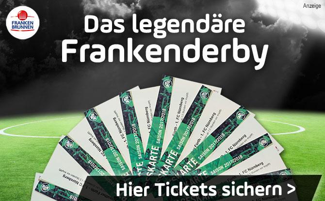 Jetzt Tickets sichern, für das legendären Frankenderby in Fürth!