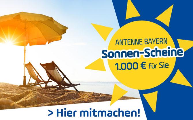 Die ANTENNE BAYERN Sonnen-Scheine: 1.000 Euro für Sie