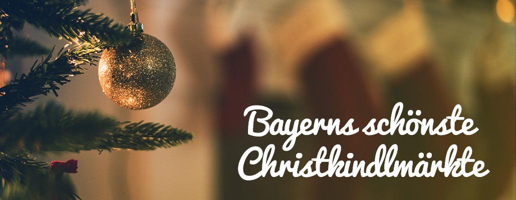 Bayerns schönste Christkindlmärkte 2018