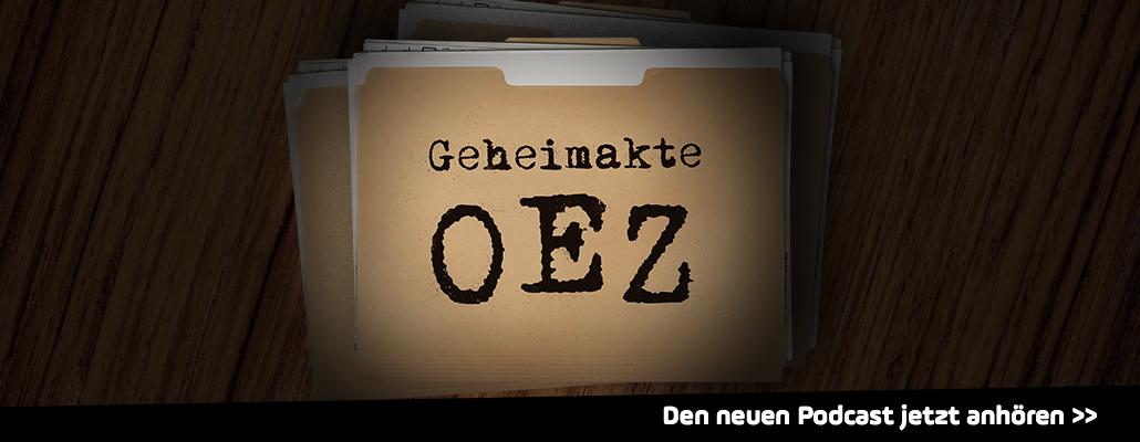 """""""Geheimakte OEZ"""" - Die Hintergründe"""