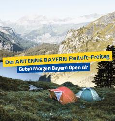 Der ANTENNE BAYERN Freiluft-Freitag: Guten Morgen Bayern Open Air