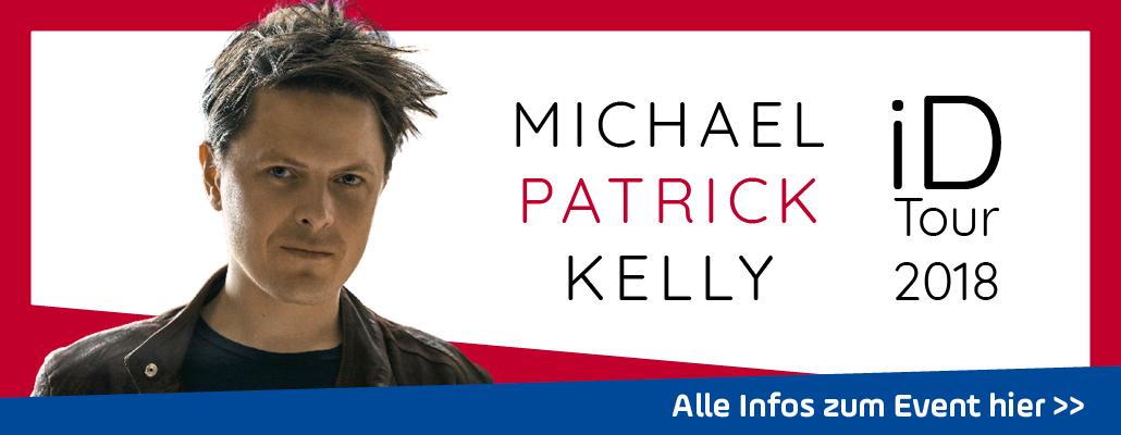 ANTENNE BAYERN präsentiert: Michael Patrick Kelly LIVE in Augsburg