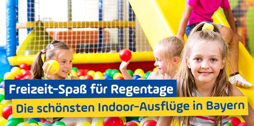 Freizeit-Spaß für Regentage: Die schönsten Indoor-Ausflüge in Bayern