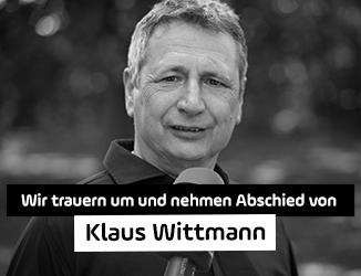 Wir trauern um und nehmen Abschied von <i>Klaus Wittmann</i>