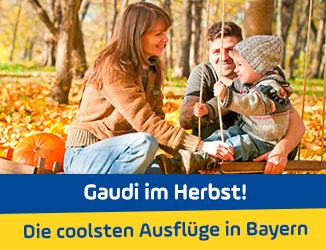 Gaudi im Herbst! Die coolsten Ausflüge in Bayern