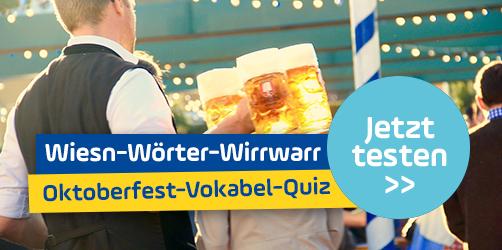 Wiesn-Wörter-Wirrwarr: Das lustige Oktoberfest-Vokabel-Quiz