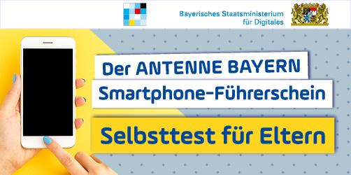 ANTENNE BAYERN Smartphone-Führerschein für Eltern