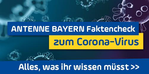 ANTENNE BAYERN Faktencheck zum Corona Virus: Fragen und Antworten