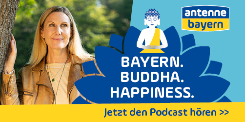 BAYERN. BUDDHA. HAPPINESS.
