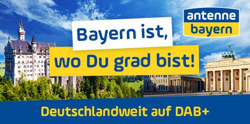 Bayern ist, wo Du grad bist! Ab sofort deutschlandweit über Digitalradio DAB+