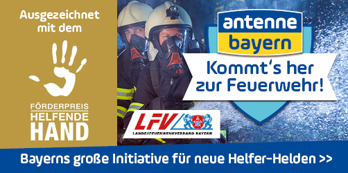 ANTENNE BAYERN Kommt's her zur Feuerwehr ausgezeichnet