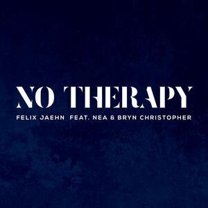 No Therapy von Felix Jaehn feat. Nea & Bryn Christopher