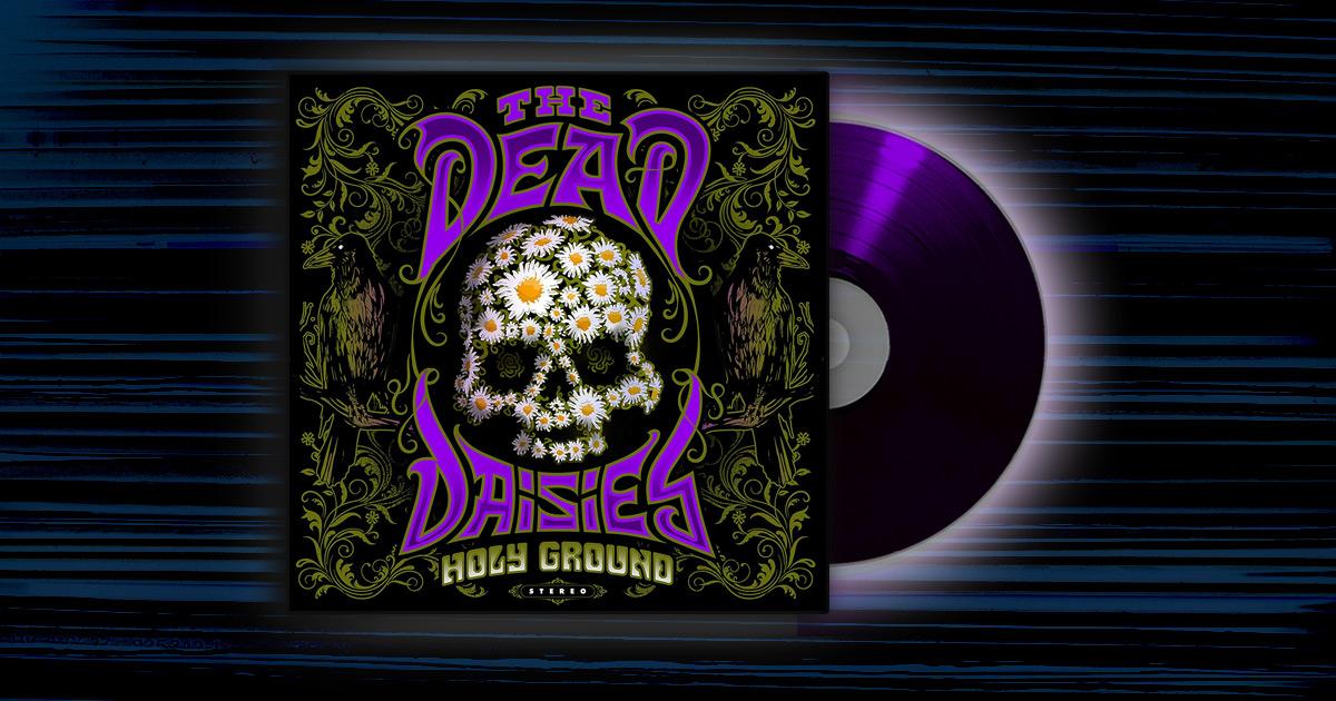 The Dead Daisies - <em>Holy Ground</em>