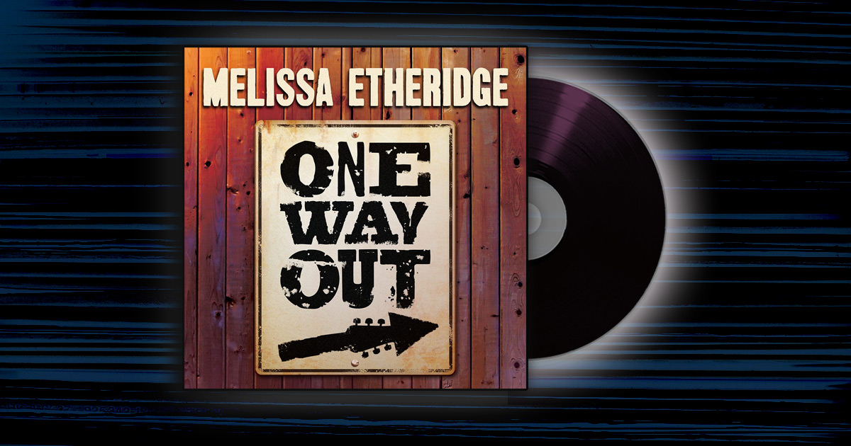 Melissa Etheridge - <em>One Way Out</em>