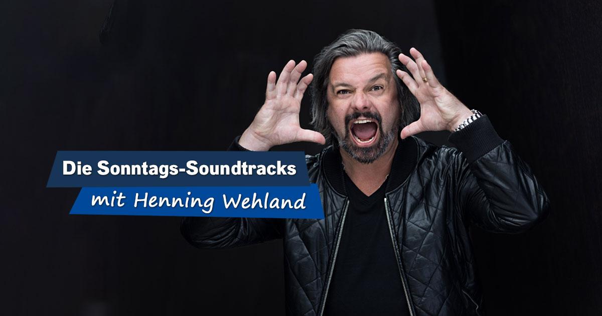 Die Sonntags-Soundtracks mit Henning Wehland
