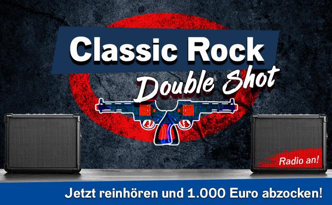 Der Classic Rock Double Shot: Radio hören und 1.000 Euro kassieren!