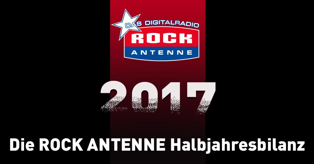 Die große ROCK ANTENNE-Halbjahresbilanz