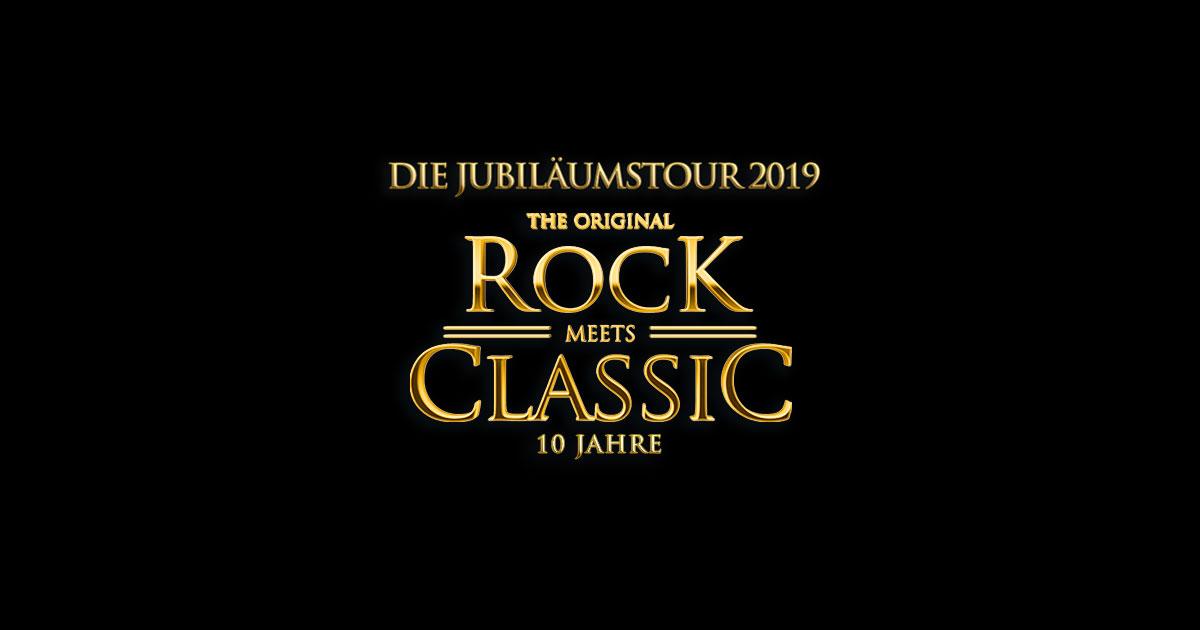 März 2019: ROCK MEETS CLASSIC - die Jubiläumstour