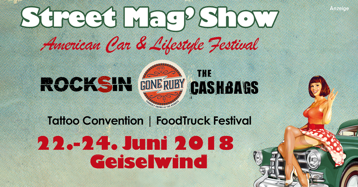 22.-24.06.2018: Street Mag' Show - Geiselwind