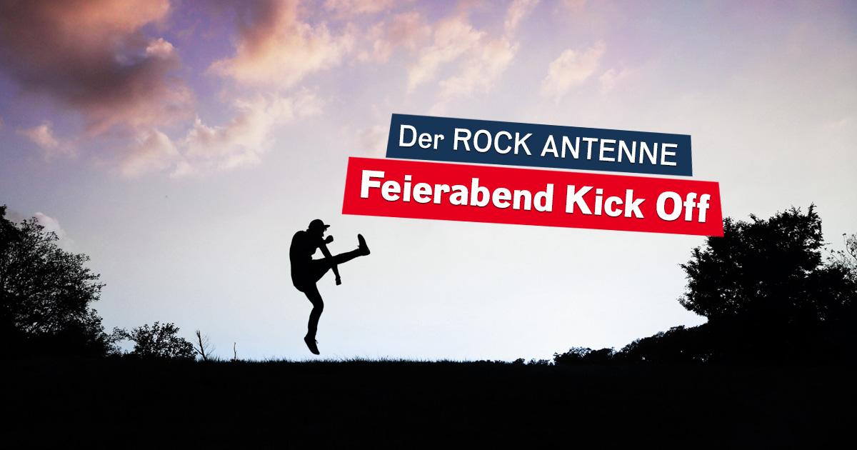 Der ROCK ANTENNE Feierabend Kick Off!