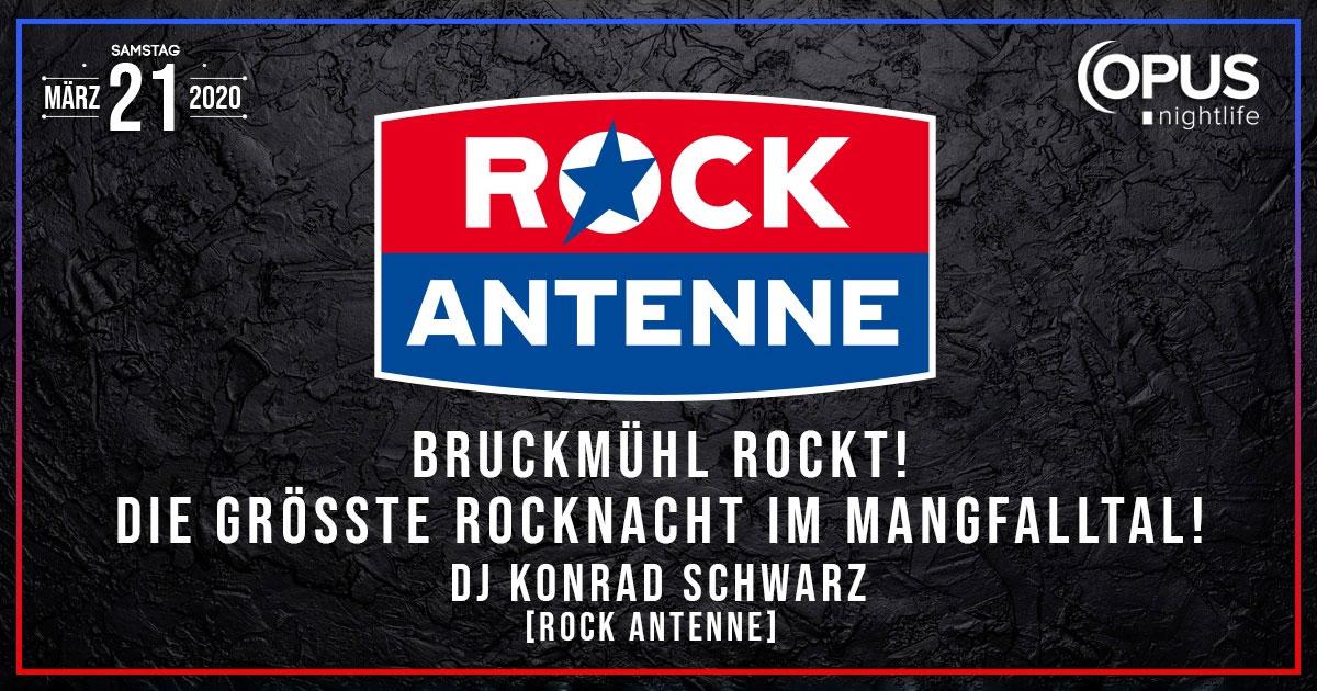 21.03.2020: ROCK ANTENNE Rocknacht / OPUS Nightlife Bruckmühl