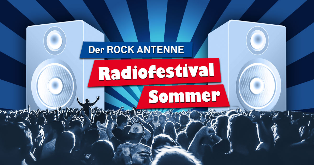 Save the Date: Der ROCK ANTENNE Radiofestival Sommer 2020!