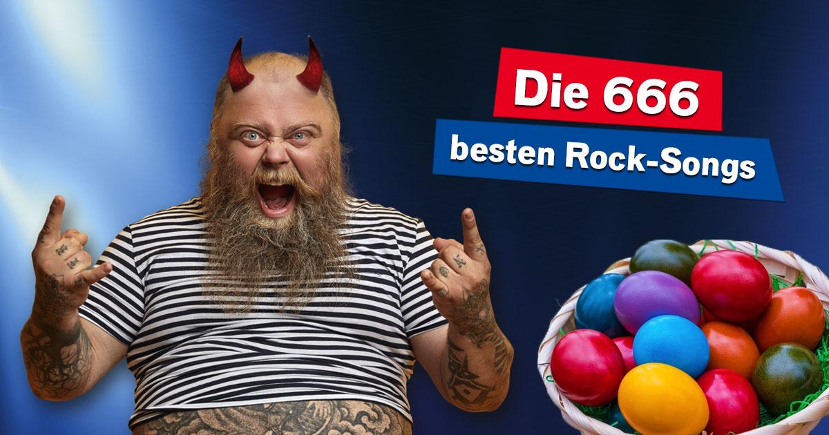 Höllisch heiße Ostern: Wir spielen eure 666 besten Rock-Songs!