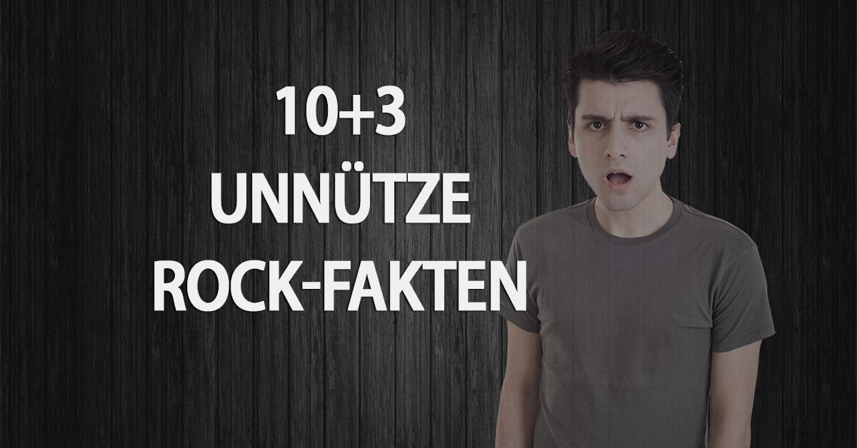 10+3 unnütze Rock-Fakten zum Tag der Sinnlosigkeit