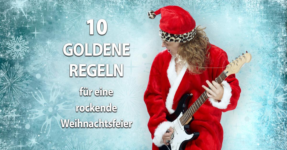 So rockt die Weihnachtsfeier: 10 goldene Regeln