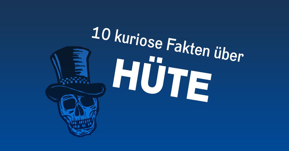Tag des Hutes: 10 kuriose Fakten über Hüte