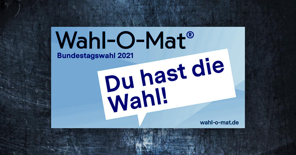 Der Wahl-O-Mat zur Bundestagswahl 2021: Welche Partei passt zu mir?