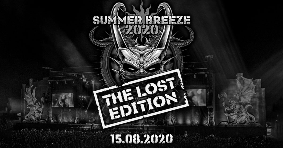 15.08.2020: SUMMER BREEZE - The Lost Edition