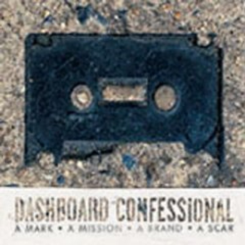 Dashboard Confessional - A Mission, A Mark, A Brand, A Scar