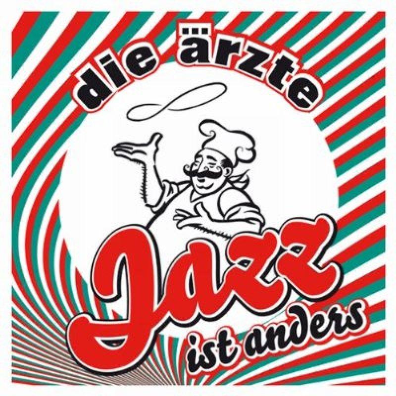 Die Ärzte: Jazz ist anders
