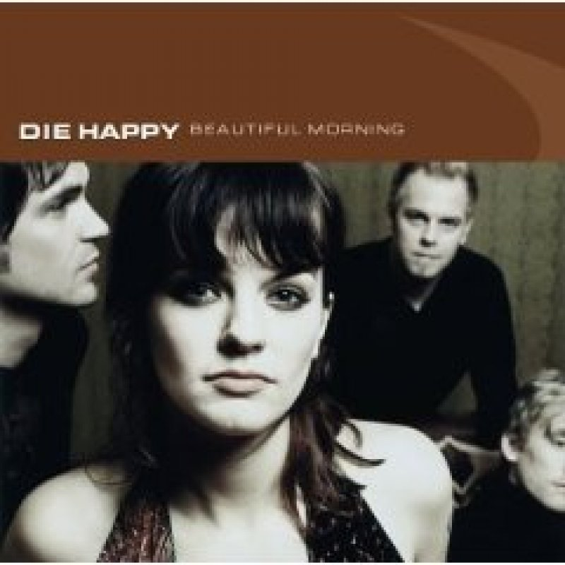 Die Happy - Beautiful Morning