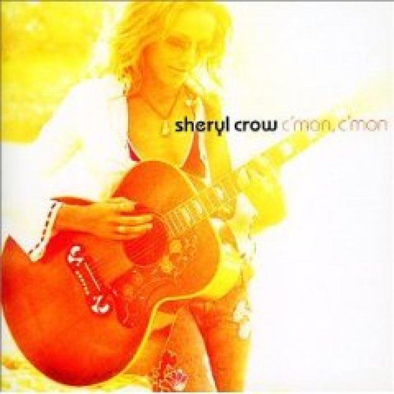 Sheryl Crow - C'mon C'mon