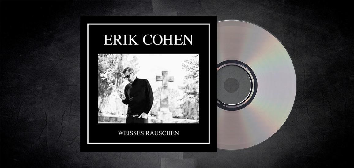 Erik Cohen - Weisses Rauschen