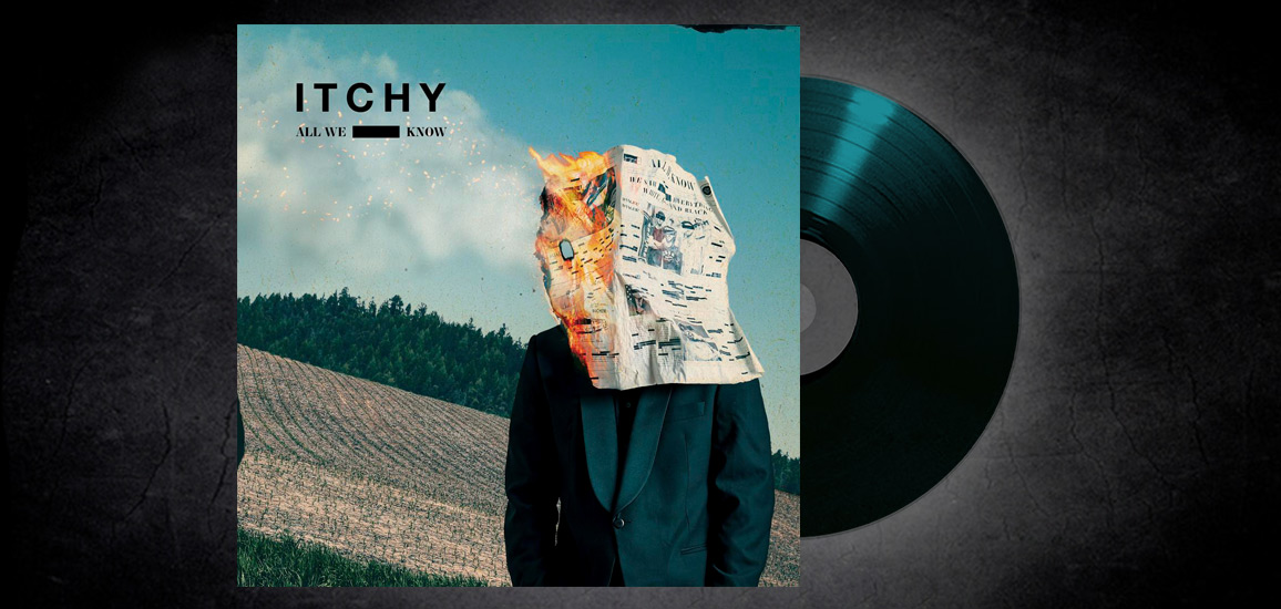 ITCHY – All We Know