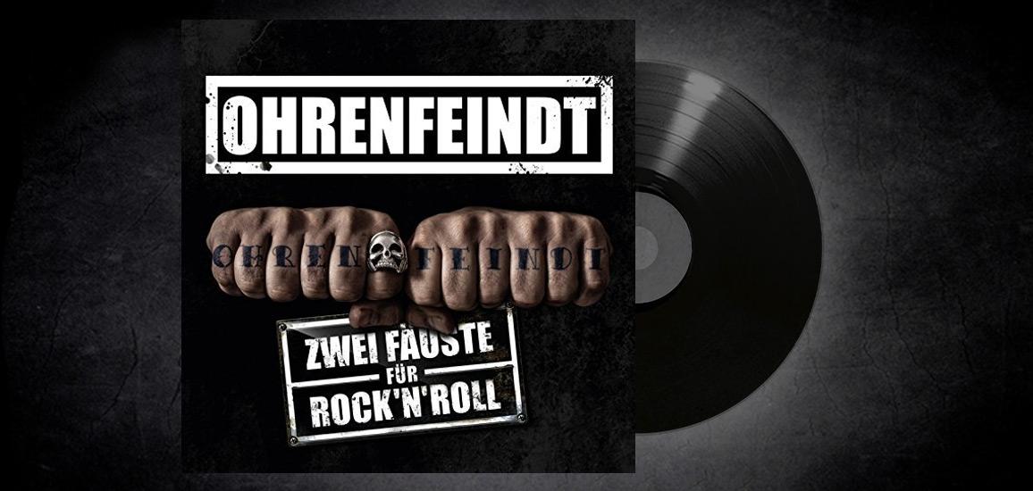Ohrenfeindt – Zwei Fäuste für Rock'n'Roll