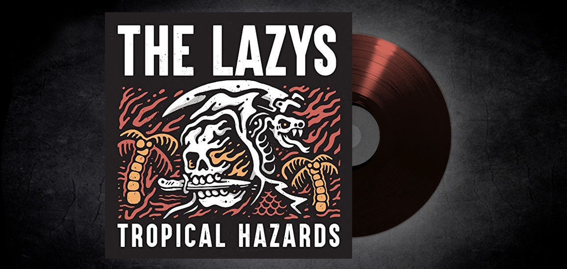 The Lazys - Tropical Hazards