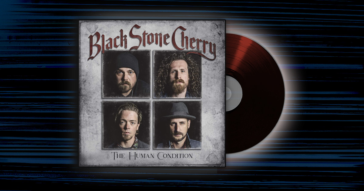 Black Stone Cherry - <em>The Human Condition</em>