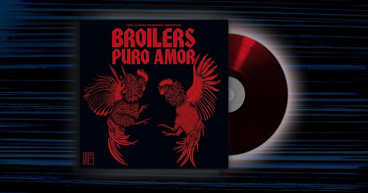 Broilers - <em>Puro Amor</em>