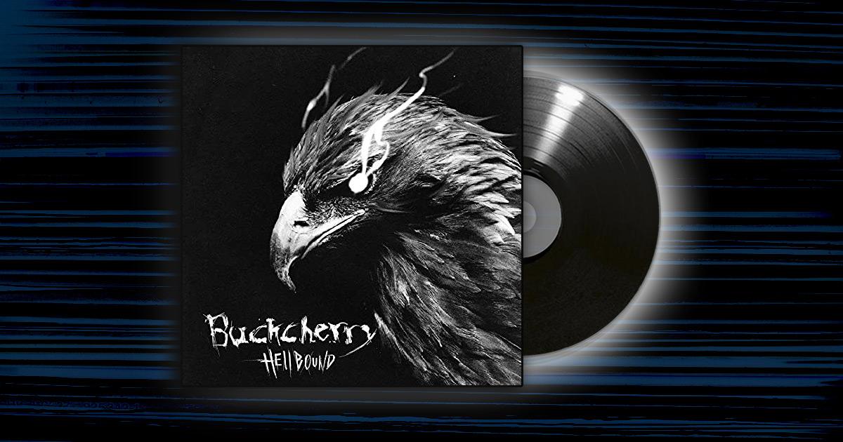 Buckcherry - <em>Hellbound</em>