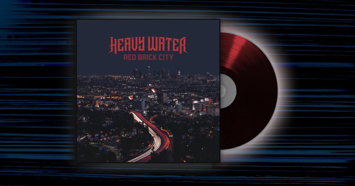 Heavy Water - <em>Red Brick City</em>