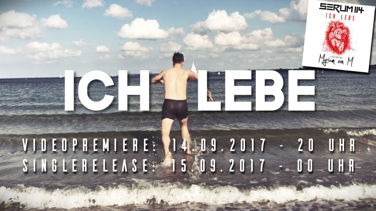 """Serum 114: Neue Single """"Ich lebe"""" feat. Myriam von M"""